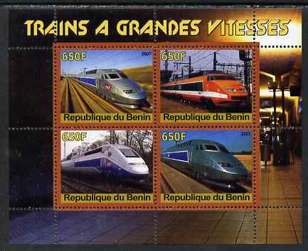 Benin 2007 High Speed Trains perf sheetlet containing 4 values unmounted mint. Note this item is privately produced and is offered purely on its thematic appeal