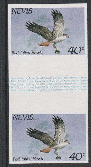 Nevis 1985 Hawks & Herons 40c (Red Tailed Hawk) imperf gutter pair unmounted mint from uncut proof sheet, as SG 266. Note: The design withing the gutter varies across the sheet, therefore, the one you receive  may differ from that shown in the illustration.