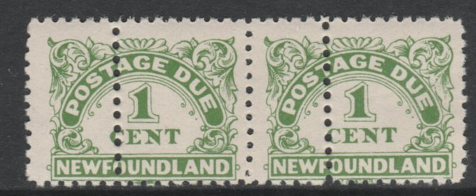 Newfoundland 1939 Postage Due 1c green horiz pair with additional row of vertical perfs unmounted mint as SG D1a. Note: the stamps are genuine but the additional perfs are a slightly different gauge identifying it to be a forgery.