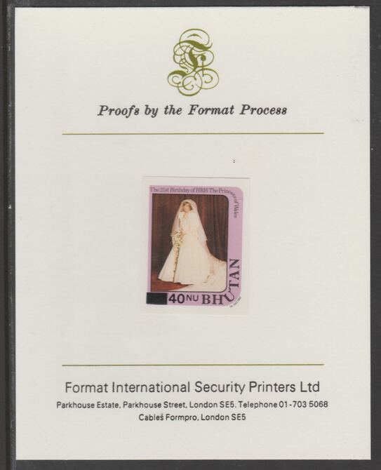 Bhutan 1984 Surcharged on Princess Diana's 21st Birthday 40n on 25n imperf proof mounted on Format International proof card, as SG 581
