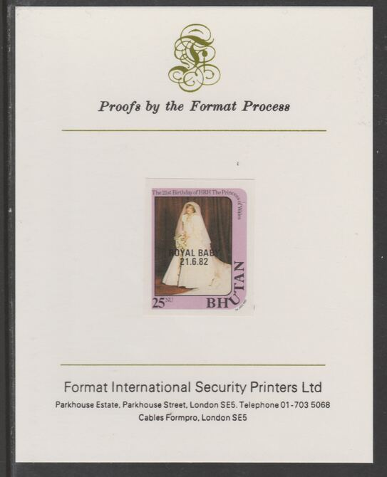 Bhutan 1982 Royal Baby overprint on Princess Dianas 21st Birthday 25n imperf proof mounted on Format International proof card, as SG 478