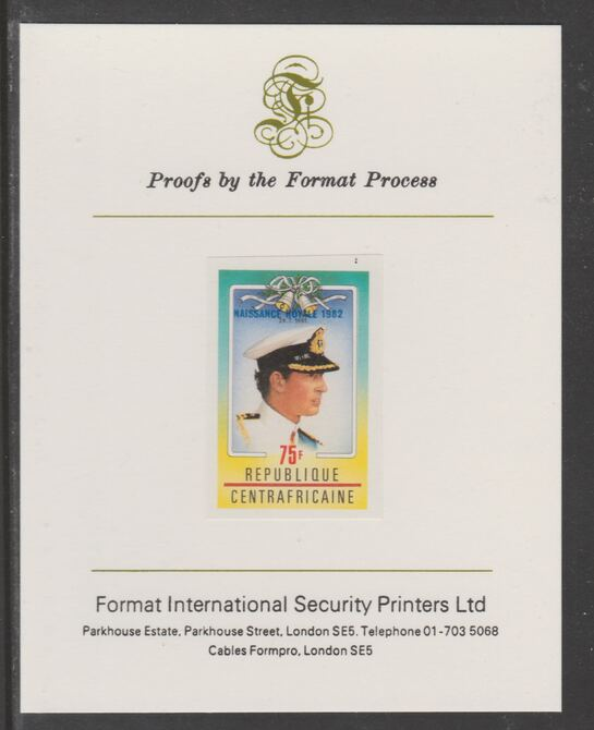 Central African Republic 1982 Birth of Prince William opt on Royal Wedding 75f imperf proof mounted on Format International proof card, as SG 864