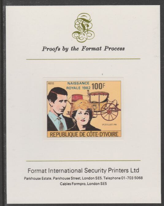 Ivory Coast 1982 Birth of Prince William opt on Royal Wedding 100f imperf proof mounted on Format International proof card, as SG 731