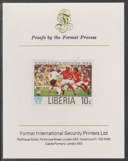 Liberia 1978 Football World Cup 10c imperf proof mounted on Format International proof card, as SG 1343