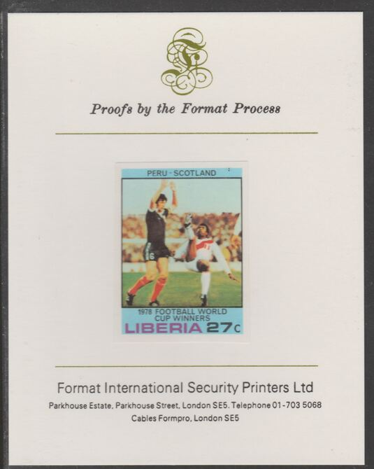 Liberia 1978 Football World Cup Winners 27c Peru v Scotland imperf proof mounted on Format International proof card, as SG 1359