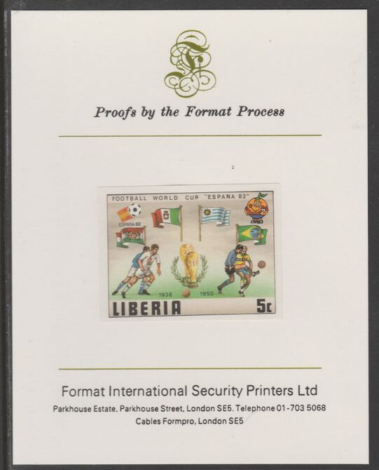 Liberia 1981 Football World Cup 5c imperf proof mounted on Format International proof card, as SG 1465