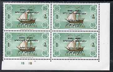 Ras Al Khaima 1965 Ships 1r with Abraham Lincoln overprint inverted, unmounted mint plate block of 4, SG 18var, stamps on constitutions, stamps on personalities, stamps on ships, stamps on usa presidents, stamps on americana, stamps on lincoln