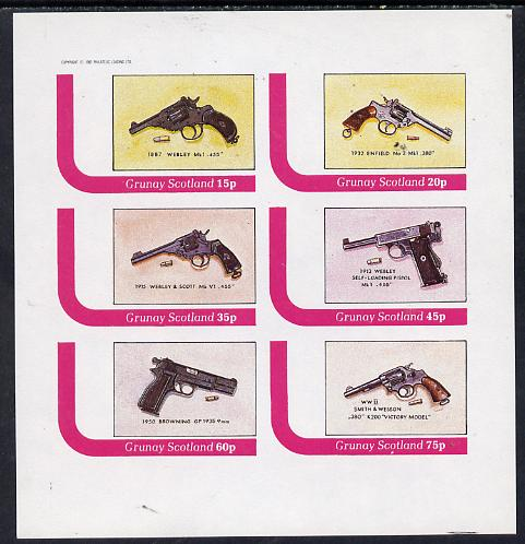 Grunay 1982 Pistols (Webley, Enfield, Browning etc) imperf set of 6 values (15p to 75p) unmounted mint
