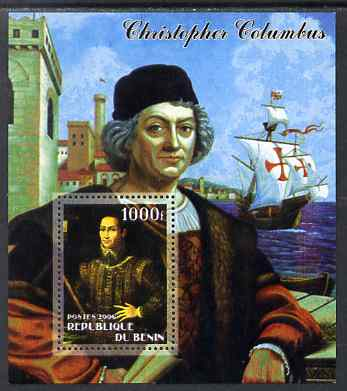Benin 2006 Christopher Columbus #1 perf m/sheet unmounted mint. Note this item is privately produced and is offered purely on its thematic appeal