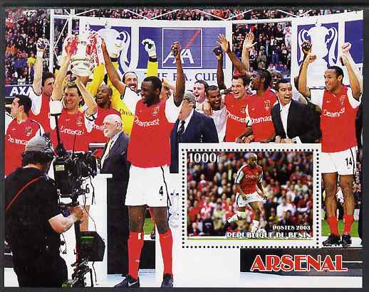 Benin 2003 Arsenal Football Club perf m/sheet unmounted mint. Note this item is privately produced and is offered purely on its thematic appeal