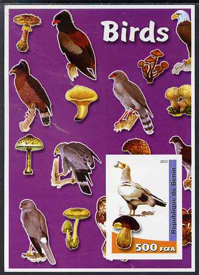 Benin 2003 Birds & Fungi imperf m/sheet unmounted mint. Note this item is privately produced and is offered purely on its thematic appeal