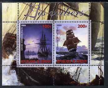 Djibouti 2009 Tall Ships #2 perf sheetlet containing 2 values (Grand harbour, Malta & Soverign of the Seas) unmounted mint