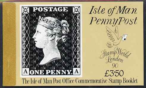 Booklet - Isle of Man 1990 Anniversary of Penny Black & Stamp World \A33.50 booklet complete and very fine, SG SB25