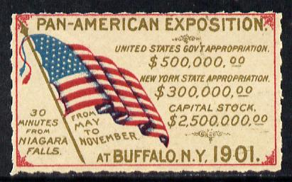 Cinderella - United States 1901 Pan American Exposition rouletted label showing National Flag & Appropriation Figures, on gummed paper