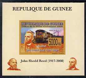 Guinea - Conakry 2008 Atchison, Topeka & Santa Fe Railway - John Shedd Reed & Union Pacific 4172 individual imperf deluxe sheet unmounted mint. Note this item is privately produced and is offered purely on its thematic appeal