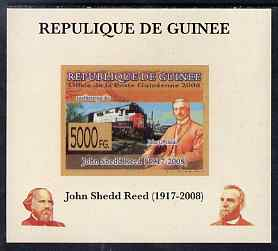 Guinea - Conakry 2008 Atchison, Topeka & Santa Fe Railway - John Shedd Reed & Southern Pacific Loco individual imperf deluxe sheet unmounted mint. Note this item is privately produced and is offered purely on its thematic appeal