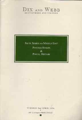 Auction Catalogue - Saudi Arabia & Middle East - Dix & Webb 2 Apr 1996 - cat only