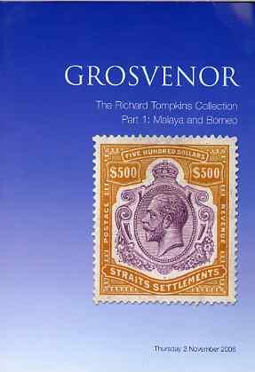 Auction Catalogue - Malaya & Borneo - Grosvenor 2 Nov 2006 - The Richard Tompkins coll - cat only