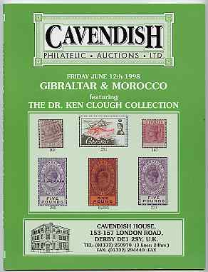 Auction Catalogue - Gibraltar & Morocco - Cavendish 12 June 1998 - the Dr Ken Clough collection - cat only