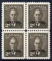 Canada 1949-50 KG6 Official 2c sepia opt'd OHMS block of 4 unmounted mint SG O173