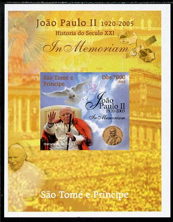 St Thomas & Prince Islands 2005 In Memoriam #6 Pope John Paul II imperf s/sheet unmounted mint. Note this item is privately produced and is offered purely on its thematic appeal