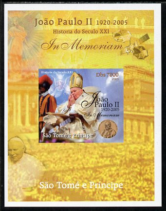 St Thomas & Prince Islands 2005 In Memoriam #9 Pope John Paul II imperf s/sheet unmounted mint. Note this item is privately produced and is offered purely on its thematic appeal