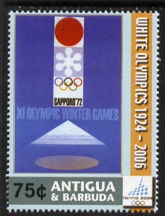 Antigua 2006 Poster for Winter Olympics Sapporo 75c from Winter Olympics set unmounted mint, SG 3970