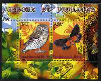 Benin 2007 Butterflies & Owls #1 perf s/sheet containing 2 values unmounted mint. Note this item is privately produced and is offered purely on its thematic appeal