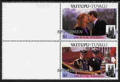 Tuvalu - Vaitupu 1986 Royal Wedding (Andrew & Fergie) $1 perf se-tenant marginal pair overprinted SPECIMEN in silver (Italic caps 26.5 x 3 mm) with overprint misplaced by 20 mm unmounted mint from Printer's uncut proof sheet
