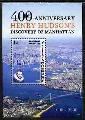 Dominica 2009 400th Anniversary of Henry Hudson discovering Manhattan perf s/sheet unmounted mint