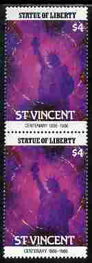 St Vincent 1986 Statue of Liberty Centenary $4 similar to m/sheet but from the unique multi-country sheet intended for a special first day cover but never issued, unmounted mint in a vertical pair to authenticate its source
