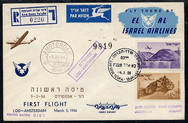 Israel 1956 El-Al reg first flight cover to Amsterdam bearing Air stamps with various handstamps and backstamps