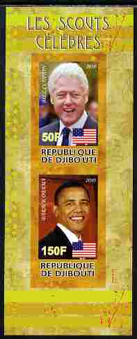 Djibouti 2010 Famous Scouts - Bill Clinton & Barack Obama imperf sheetlet containing 2 values unmounted mint