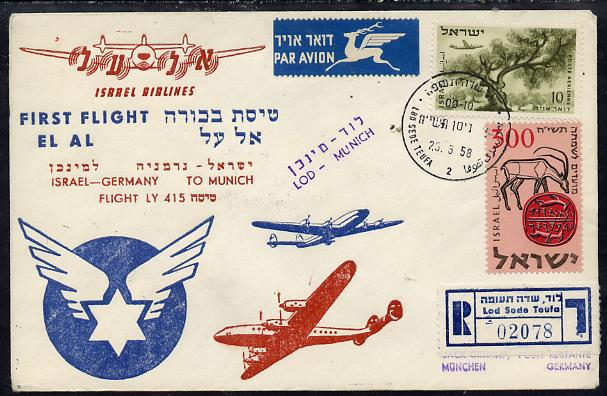 Israel 1958 El-Al Israel Airlines first flight reg cover to Germany (Munich) bearing Air stamps with various handstamps and backstamps (Flight LY 415)