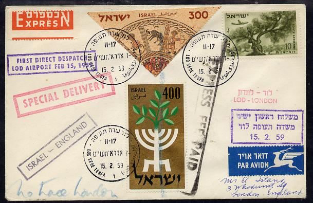 Israel 1959  first direct flight cover to London bearing 1957 Stamp Exhibition triangular & Plane over Olive Tree Stamps (SG 76 & 141) various handstamps & backstamps (Special Delivery Express markings)