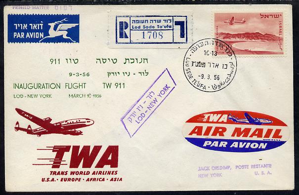 Israel 1956 TWA First flight reg illustrated cover to New York with various backstamps, Flight TW 911