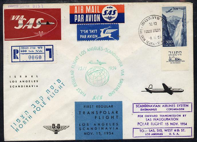 Israel 1954 SAS first Polar flight reg cover to Los Angeles - Scandinavia via Greenland bearing Air stamp (Tanour Falls with tab) various backstamps and markings