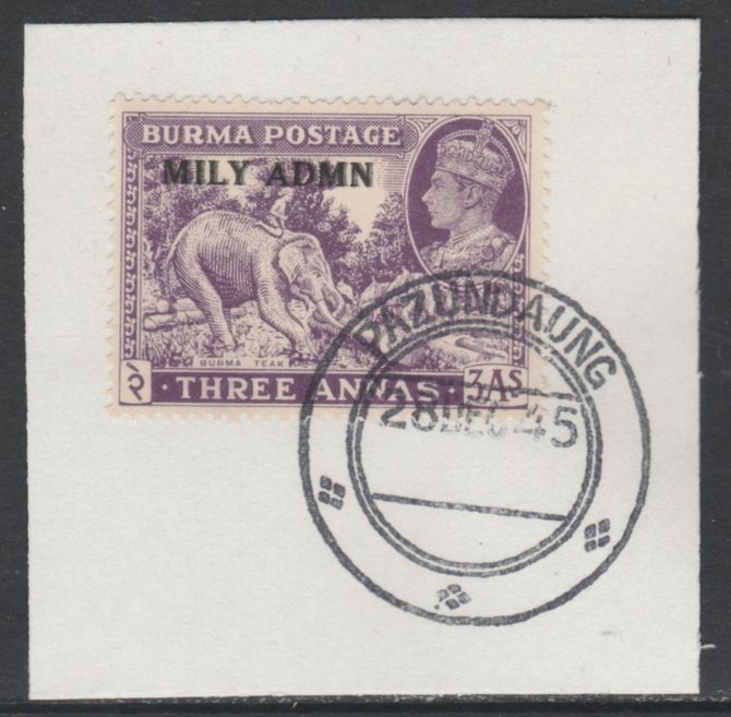 Burma 1945 Mily Admin opt on Elephant & Teak 3a violet SG 43 on piece with full strike of Madame Joseph forged postmark type 106