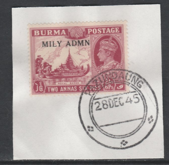 Burma 1945 Mily Admin opt on Royal Barge 2a6p claret SG 42 on piece with full strike of Madame Joseph forged postmark type 106