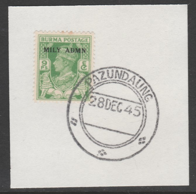 Burma 1945 Mily Admin opt on KG6 9p yellow-green SG 38 on piece with full strike of Madame Joseph forged postmark type 106