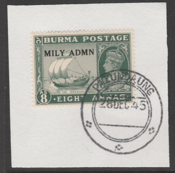 Burma 1945 Mily Admin opt on Ship on River Irrawaddy 8a myrtle-green SG 46 on piece with full strike of Madame Joseph forged postmark type 106