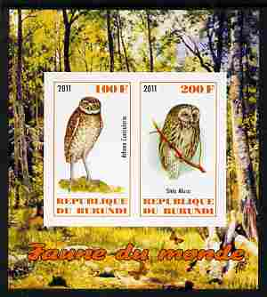 Burundi 2011 Fauna of the World - Owls imperf sheetlet containing 2 values unmounted mint
