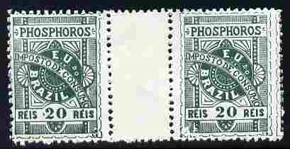 Cinderella - Brazil 1899 Match Tax 20r green inter-paneau gutter pair without gum as issued