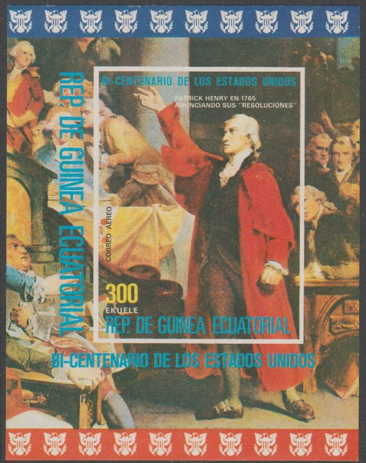 Equatorial Guinea 1975 USA Bicentenary (3rd issue) imperf m/sheet showing Patrick Henry unmounted but slight gum disturbance from backing sheet, MI BL 177