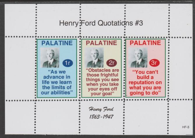 Palatine (Fantasy) Quotations by Henry Ford #3 perf deluxe glossy sheetlet containing 3 values each with a famous quotation,unmounted mint, stamps on personalities, stamps on ford, stamps on cars, stamps on americana