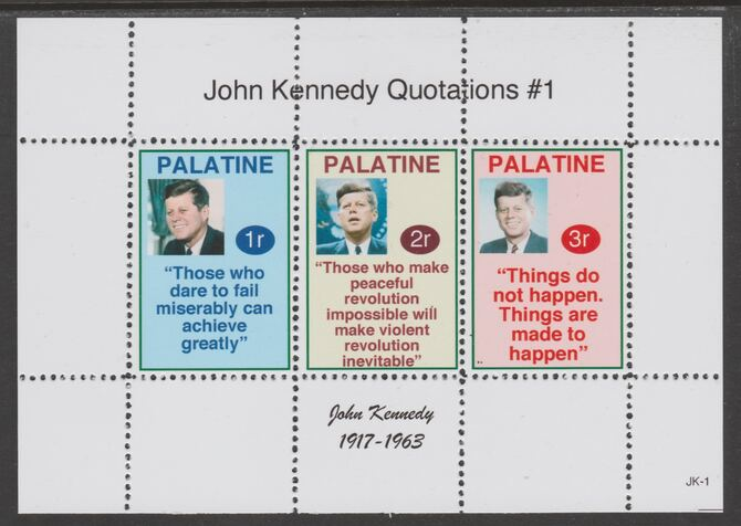 Palatine (Fantasy) Quotations by John Kennedy #1 perf deluxe glossy sheetlet containing 3 values each with a famous quotation,unmounted mint