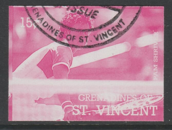 St Vincent - Grenadines 1988 International Tennis Players 15c Pam Shriver imperf proof in magenta only, fine used with part St Vincent Grenadines cancellation, produced for a promotion. Ex Format archives (as SG 582)