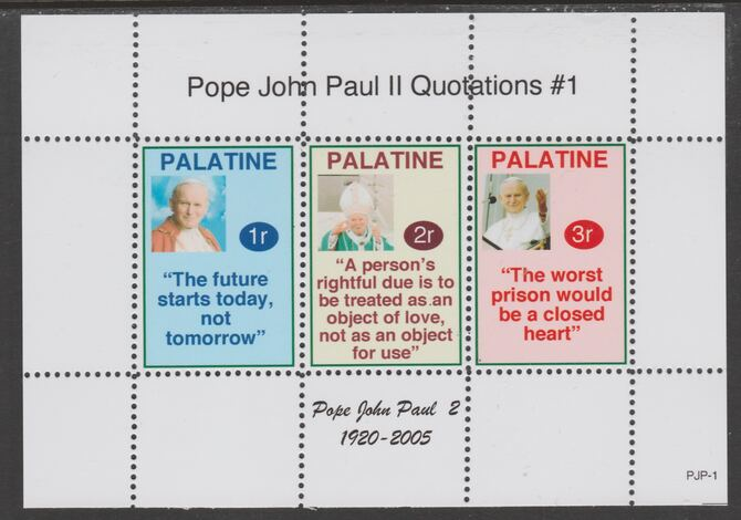 Palatine (Fantasy) Quotations by Pope John Paul II #1 perf deluxe glossy sheetlet containing 3 values each with a famous quotation,unmounted mint, stamps on personalities, stamps on popes, stamps on joun paul, stamps on