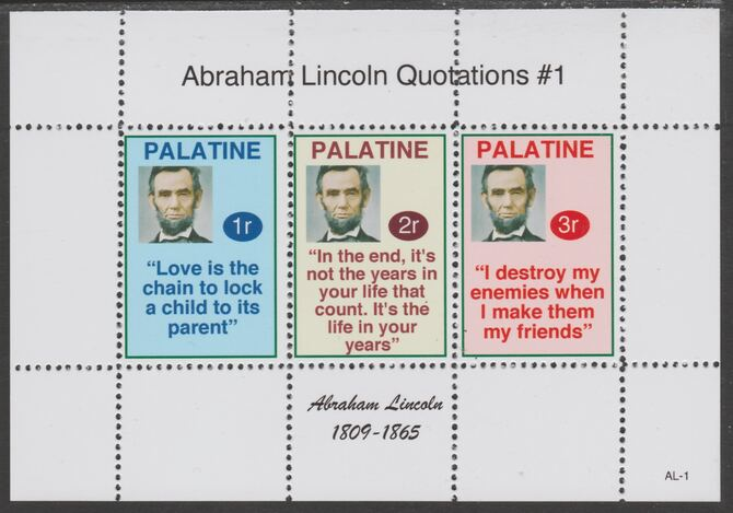 Palatine (Fantasy) Quotations by Abraham Lincoln #1 perf deluxe glossy sheetlet containing 3 values each with a famous quotation,unmounted mint