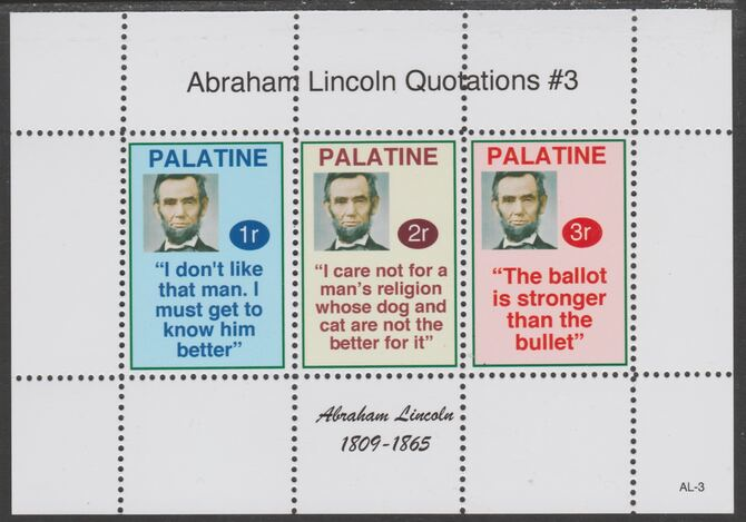 Palatine (Fantasy) Quotations by Abraham Lincoln #3 perf deluxe glossy sheetlet containing 3 values each with a famous quotation,unmounted mint